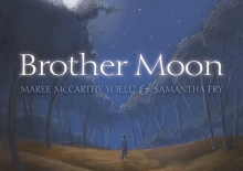 Brother Moon by Aunty Fay Muir and Sue Lawson